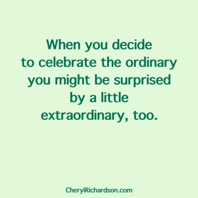celebrate the ordinary