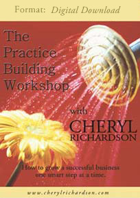The Practice Building Workshop with Cheryl Richardson