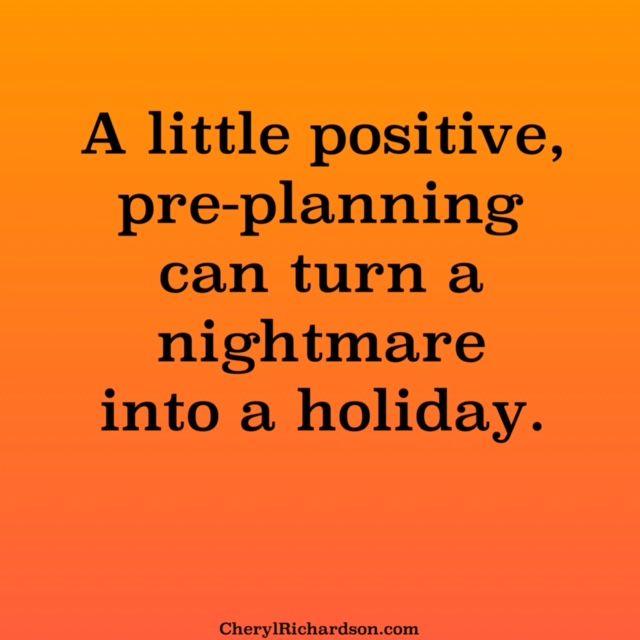 positive pre-planning