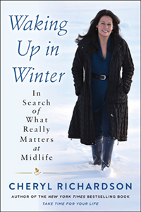 Waking Up in Winter: In Search of What Really Matters at Midlife