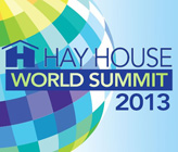 Hay House World Summit 2013